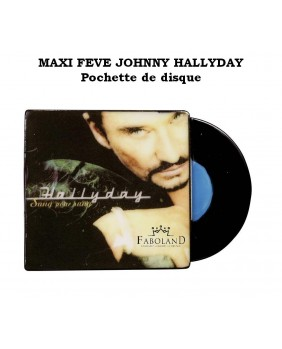 "MAXI FÈVE ""Johnny HALLYDAY"" sleeve record - Height 7,5 cm"